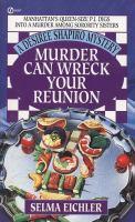 Murder Can Wreck your Reunion