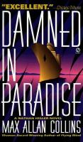 Damned In Paradise : A Nathan Heller Novel