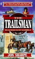 Blackgulch Gamble