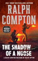 Ralph Compton's the Shadow of A Noose
