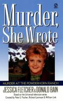 Murder She Wrote: Murder at the Powderhorn Ranch