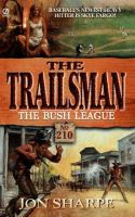 The Bush League (#210)