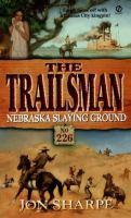 Nebraska Slaying Ground