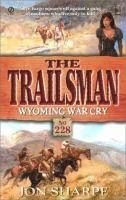 Wyoming War Cry