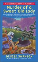 Murder Of A Sweet Old Lady : A Scumble River Mystery