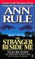 The stranger beside me : Ted Bundy : the shocking inside story