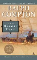 Ralph Compton's the Dakota Trail