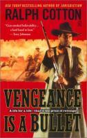 Vengeance Is A Bullet