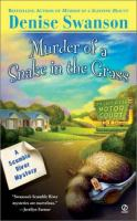 Murder of A Snake in the Grass