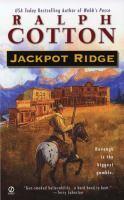 Jackpot Ridge /cRalph Cotton
