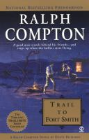 Trail To Fort Smith: A Ralph Compton Novel