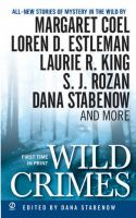 Wild Crimes:stories Of Mystery In The Wild