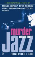 Murder-- and All That Jazz