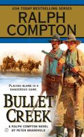 Bullet Creek: A Ralph Compton Novel