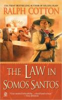 The Law in Somos Santos
