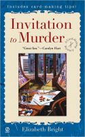 Invitation To Murder : A Card-making Mystery