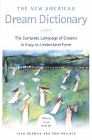 New American Dream Dictionary: The Complete Language of Dreams in Easy-to-understand Form