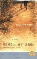 Around the Next Corner