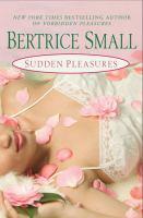 Sudden Pleasures