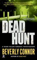 Dead Hunt : A Diane Fallon Forensic Investigation