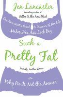 Such A Pretty Fat