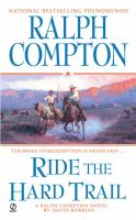 Ride The Hard Trail : A Ralph Compton Novel