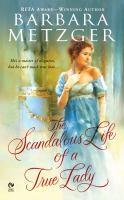 The Scandalous Life A True Lady