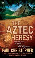 Aztec Heresy