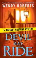 Devil May Ride : A Ghost Dusters Mystery