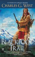 The Blackfoot Trail