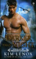 Darker Than Night : A Novel Of The Shadow Guard
