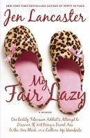 My Fair Lazy