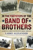 In the Footsteps of the Band of Brothers