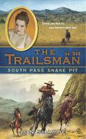 South Pass Snake Pit