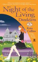 Night of the Living Dandelion