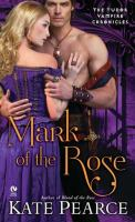 Mark Of The Rose : The Tudor Vampire Chronicles