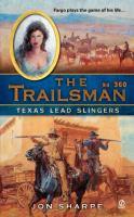 Texas Lead Slingers