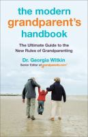The Modern Grandparent's Handbook