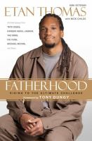 Fatherhood : rising to the ultimate challenge