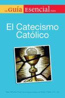 La guía esencial para el catecismo católico