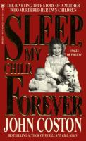 Sleep, My Child, Forever