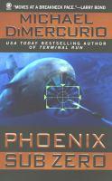 Phoenix Sub Zero