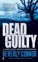 Dead Guilty : A Diane Fallon Forensic Investigation