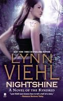Nightshine : A Novel Of The Kyndred