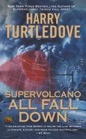 Supervolcano : All Fall Down