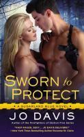 Sworn to Protect : A Sugarland Blue Novel