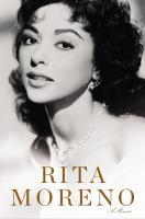 Rita Moreno : a memoir