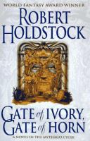 Gate of Ivory, Gate of Horn