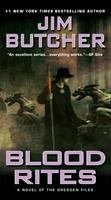 Blood Rites : Book Six of the Dresden Files