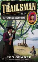 Riverboat Reckoning
